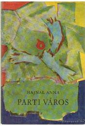 Parti város - Hajnal Anna - Régikönyvek