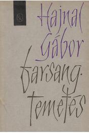 Farsang-temetés (dedikált) - Hajnal Gábor - Régikönyvek
