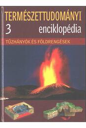 Tűzhányók és földrengések - Hajnal Gabriella - Régikönyvek
