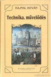 Technika, művelődés - Hajnal István - Régikönyvek