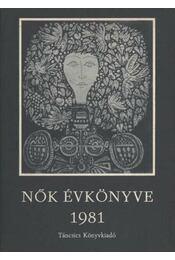 Nők évkönyve 1981 - Hajós Tibor - Régikönyvek