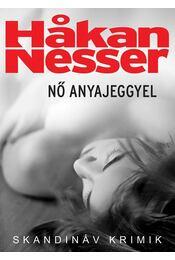 Nő anyajeggyel - Hakan Nesser - Régikönyvek