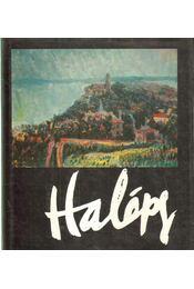 Halápy János (dedikált) - Halápy Jánosné - Régikönyvek