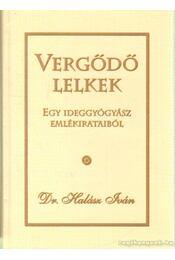 Vergődő lelkek - Halász Iván - Régikönyvek