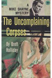 The Uncomplaining Corpses - Halliday, Brett - Régikönyvek
