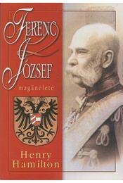 Ferenc József magánélete - Hamilton, Henry - Régikönyvek