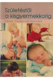 Születéstől a kisgyermekkorig - Hamlyn, D. W. - Régikönyvek