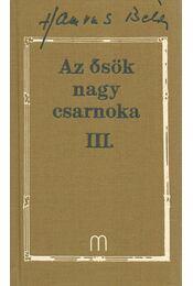 Az ősök nagy csarnoka III - Hamvas Béla - Régikönyvek