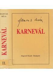Karnevál II. - Hamvas Béla - Régikönyvek
