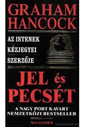 Jel és pecsét - Hancock, Graham - Régikönyvek