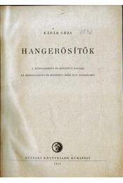 Hangerősítők - Kádár Géza - Régikönyvek
