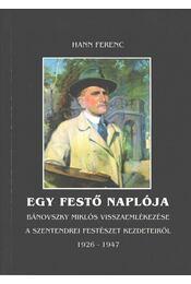Egy festő naplója - Hann Ferenc - Régikönyvek