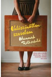 Valószínűtlen szerelem - Hannah Rothschild - Régikönyvek
