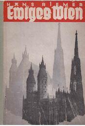 Ewiges Wien - Hans Riemer - Régikönyvek
