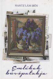 Emlékek búvópatakja (dedikált) - Hantz Lám Irén - Régikönyvek