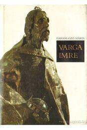 Varga Imre - Harangozó Márta - Régikönyvek