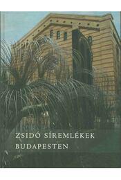 Zsidó síremlékek Budapesten - Haraszti György - Régikönyvek