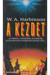 A kezdet - Harbinson, W. A. - Régikönyvek