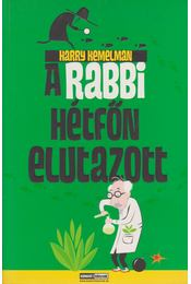 A rabbi hétfőn elutazott - Harry Kemelman - Régikönyvek