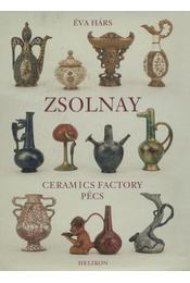 Zsolnay - Hárs Éva - Régikönyvek