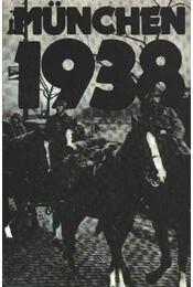 München 1938 - Harsányi Iván, Székely Gábor, Jemnitz János - Régikönyvek