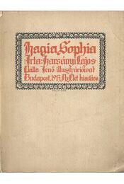Hagia Sophia (dedikált) - Harsányi Lajos - Régikönyvek
