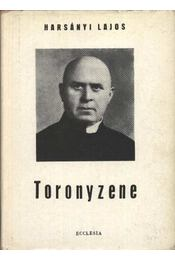 Toronyzene - Harsányi Lajos - Régikönyvek