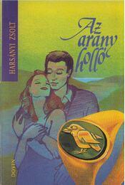 Az arany holló - Harsányi Zsolt - Régikönyvek