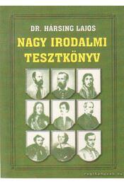 Nagy irodalmi tesztkönyv - Hársing Lajos Dr. - Régikönyvek