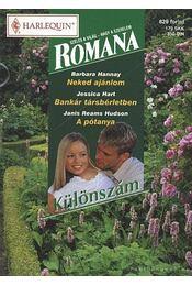 Romana különszám 7. kötet - Hart, Jessica, Hannay, Barbara, Hudson, Janis Reams - Régikönyvek