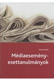 Médiaesemény-esettanulmányok - Hartai László - Régikönyvek