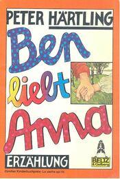Ben liebt Anna - Hartling, Peter - Régikönyvek