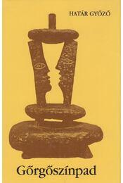 Gőrgőszínpad - Határ Győző - Régikönyvek