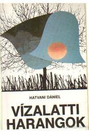 Vízalatti harangok - Hatvani Dániel - Régikönyvek
