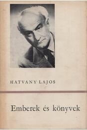 Emberek és könyvek - Hatvany Lajos - Régikönyvek