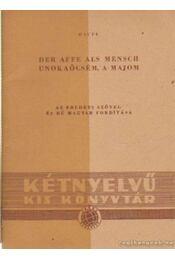Der Affe als Mensch / Unokaöcsém, a majom - Hauff, W. - Régikönyvek