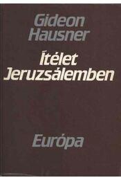 Ítélet Jeruzsálemben - Hausner, Gideon - Régikönyvek