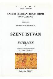 Szent István Intelmek I. - Havas László, Szent István király - Régikönyvek