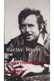 Területrendezés / Kísértés - Havel, Václav - Régikönyvek