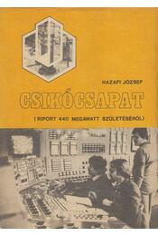 Csikócsapat - Hazai József - Régikönyvek