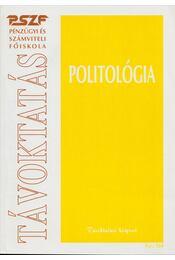 Politológia - Hazayné Dr. Ladányi Éva - Régikönyvek