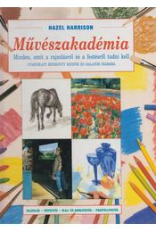 Művészakadémia - Hazel Harrison - Régikönyvek
