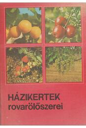 Házikertek rovarölőszerei - Régikönyvek