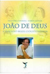 Joao de Deus - Heather Cumming, Karen Leffler - Régikönyvek