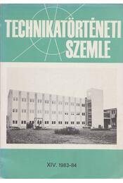 Technikatörténeti szemle XIV. 1983-84 - Héberger Károly, Lászlóffy Woldemár - Régikönyvek