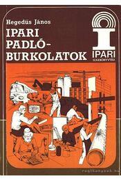 Ipari padlóburkolatok - Hegedűs János - Régikönyvek