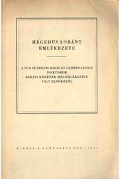 Hegedüs Loránt emlékezete - Régikönyvek