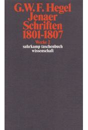 Jenaer Schriften 1801-1807 - Hegel, Georg Wilhelm Friedrich - Régikönyvek