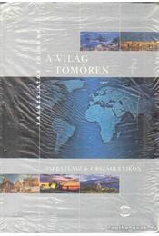 A világ - tömören - Heike Barnitzke, Gesa Bock, Dirk Brietzke, Michael Elser, Ursula Klocker - Régikönyvek