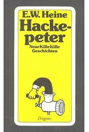 Hackepeter - Neue Kille Kille Geschichten - HEINE, ERNST W. - Régikönyvek